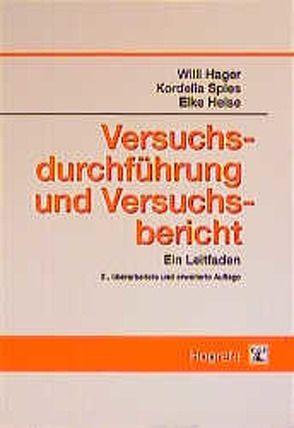 Versuchsdurchführung und Versuchsbericht von Hager,  Willi, Heise,  Elke, Spies,  Kordelia