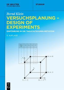 Versuchsplanung – Design of Experiments von Klein,  Bernd