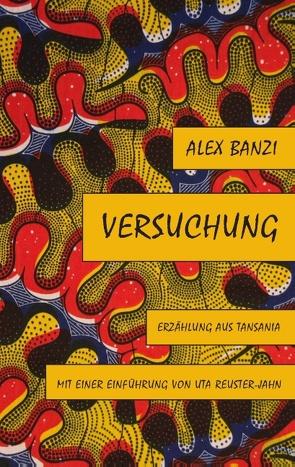 Versuchung von Banzi,  Alex