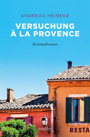 Versuchung à la Provence von Heineke,  Andreas