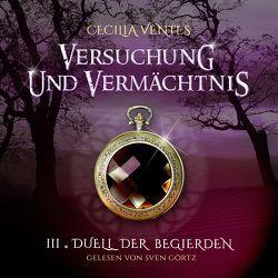 Versuchung und Vermächtnis von Ventes,  Cecilia