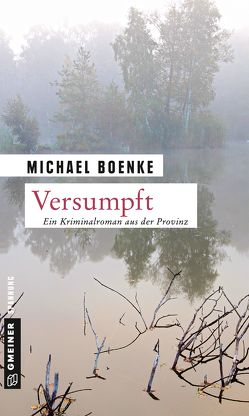 Versumpft von Boenke,  Michael