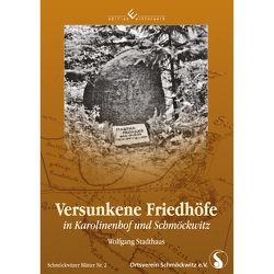 Versunkene Friedhöfe in Karolinenhof und Schmöckwitz von Stadthaus,  Wolfgang