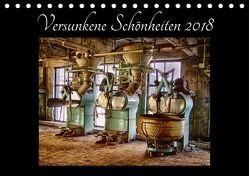 Versunkene Schönheiten 2018 (Tischkalender 2018 DIN A5 quer) von Fehlau (Jott eFF) @ pics 'n fertig,  Jens