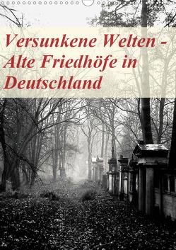 Versunkene Welten – Alte Friedhöfe in Deutschland (Wandkalender 2020 DIN A3 hoch) von Robert,  Boris