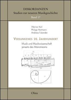 Versunkenes 20. Jahrhundert von Fukerider,  Andreas, Heitmann,  Philipp, Keil,  Werner