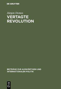 Vertagte Revolution von Domes,  Jürgen