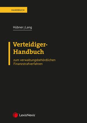 Verteidiger-Handbuch von Hübner,  Klaus, Lang,  Alexander