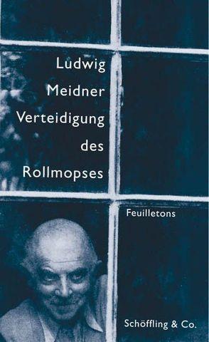 Verteidigung des Rollmopses von Aßmann,  Michael, Meidner,  Ludwig