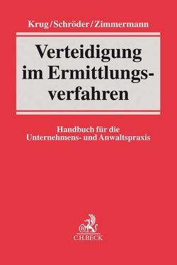 Verteidigung im Ermittlungsverfahren von Krug,  Björn, Schröder,  Kathie, Zimmermann,  Gernot