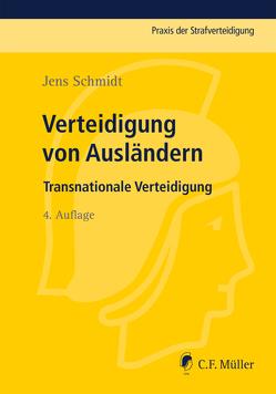 Verteidigung von Ausländern von Schmidt,  Jens