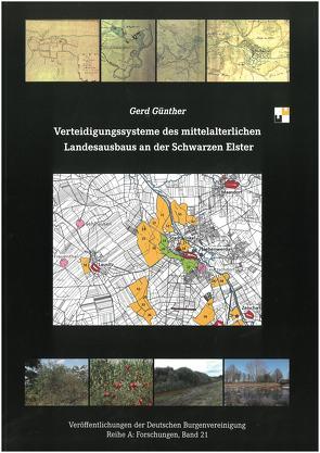 Verteidigungssysteme des mittelalterlichen Landesausbaus an der Schwarzen Elster von Günther,  Gerd