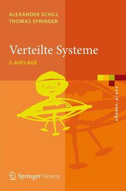 Verteilte Systeme von Schill,  Alexander, Springer,  Thomas