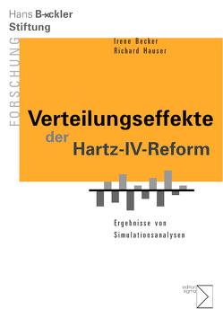 Verteilungseffekte der Hartz-IV-Reform von Becker,  Irene, Hauser,  Richard
