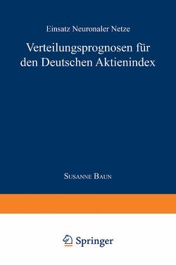Verteilungsprognose für den Deutschen Aktienindex von Baun,  Susanne