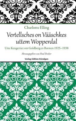 Vertellsches on Vääschkes uttem Wopperdal von Elling,  Charlotte
