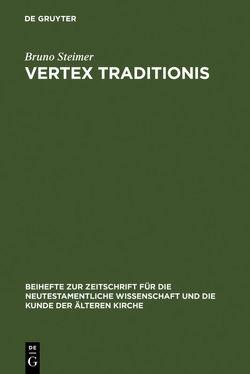Vertex Traditionis von Steimer,  Bruno