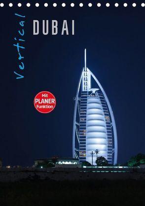 Vertical Dubai 2018 (Tischkalender 2018 DIN A5 hoch) von Pavlowsky Photography,  Markus