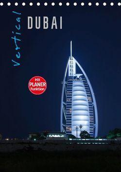 Vertical Dubai 2019 (Tischkalender 2019 DIN A5 hoch) von Pavlowsky Photography,  Markus