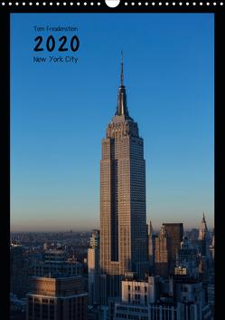 Vertical New York (Wandkalender 2020 DIN A3 hoch) von Freudenstein,  Tom