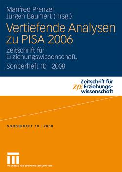 Vertiefende Analysen zu PISA 2006 von Baumert,  Jürgen, Prenzel,  Manfred