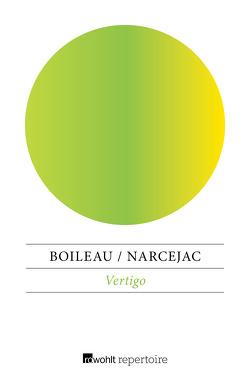 Vertigo von Boileau,  Pierre, Caesar,  Marianne, Narcejac,  Thomas