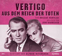 Vertigo – aus dem Reich der Toten von Boileau,  Pierre, Narcejac,  Thomas
