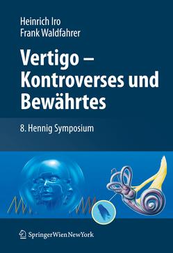 Vertigo – Kontroverses und Bewährtes von Iro,  Heinrich, Waldfahrer,  Frank