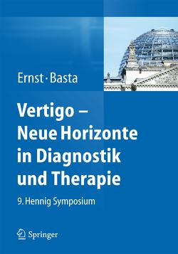 Vertigo – Neue Horizonte in Diagnostik und Therapie von Basta,  Dietmar, Ernst,  Arne