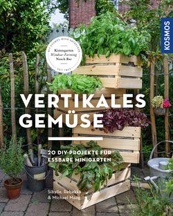 Vertikales Gemüse von Maag,  Sibylle