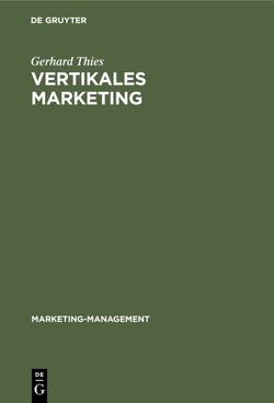 Vertikales Marketing von Thies,  Gerhard