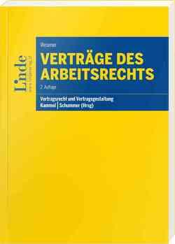 Verträge des Arbeitsrechts von Kammel,  Armin, Schummer,  Gerhard, Wesener,  Christian