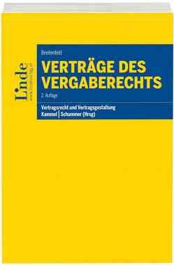 Verträge des Vergaberechts von Breitenfeld,  Michael, Kammel,  Armin, Schummer,  Gerhard