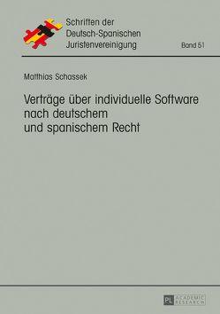 Verträge über individuelle Software nach deutschem und spanischem Recht von Schassek,  Matthias