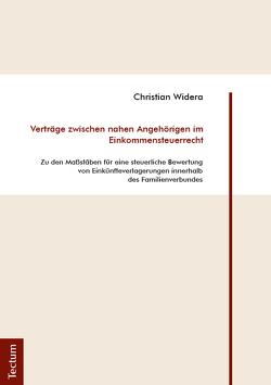 Verträge zwischen nahen Angehörigen im Einkommensteuerrecht von Widera,  Christian