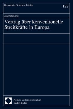 Vertrag über konventionelle Streitkräfte in Europa von Lang,  Joachim