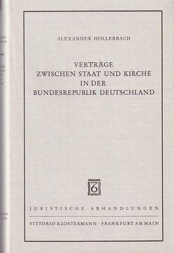 Verträge zwischen Staat und Kirche in der Bundesrepublik Deutschland von Hollerbach,  Alexander