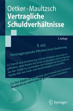 Vertragliche Schuldverhältnisse von Maultzsch,  Felix, Oetker,  Hartmut
