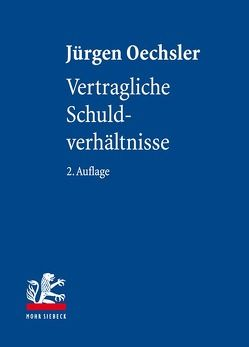 Vertragliche Schuldverhältnisse von Oechsler,  Jürgen