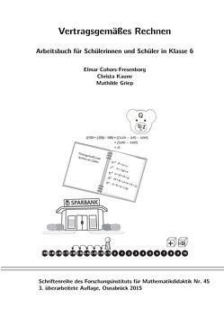 Vertragsgemäßes Rechnen von Cohors-Fresenborg,  Elmar, Griep,  Mathilde, Kaune,  Christa