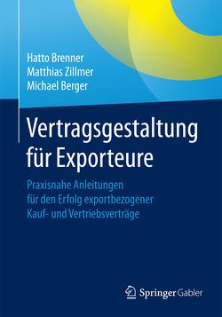 Vertragsgestaltung für Exporteure von Berger,  Michael, Brenner,  Hatto, Zillmer,  Matthias
