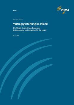 Vertragsgestaltung im Inland von Ullrich,  Claus