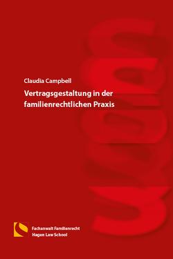 Vertragsgestaltung in der familienrechtlichen Praxis von Campbell,  Claudia