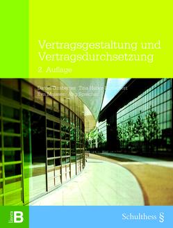 Vertragsgestaltung und Vertragsdurchsetzung (PrintPlu§) von Girsberger,  Daniel, Huber-Purtschert,  Tina, Maissen,  Eva, Sprecher,  Jörg