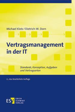 Vertragsmanagement in der IT von Dorn,  Dietrich-W., Klotz,  Michael