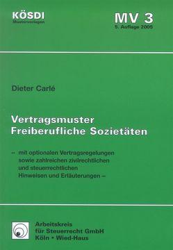 Vertragsmuster Freiberufliche Sozietäten von Carlé,  Dieter