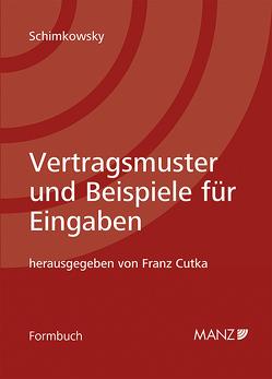 Vertragsmuster und Beispiele für Eingaben inkl. 8. EL und Onlinezugang von Cutka,  Franz