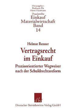 Vertragsrecht im Einkauf von Renner,  Helmut