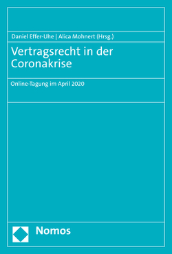 Vertragsrecht in der Coronakrise von Effer-Uhe,  Daniel, Mohnert,  Alica