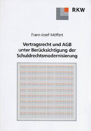 Vertragsrecht und Allgemeine Geschäftsbedingungen von Möffert,  Franz J